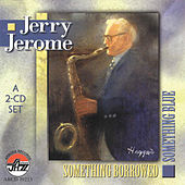 Something Borrowed, Something Blue by Jerry Jerome