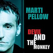 The Devil and the Monkey by Marti Pellow