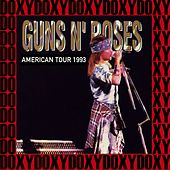 American Tour (Use Your Illusion), 1993 (Doxy Collection, Remastered, Live on Fm Broadcasting) von Guns N' Roses