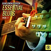 Play & Download Essential Blues, Vol. 1 by Blind Lemon Jefferson | Napster