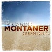 Quién Diría by Ricardo Montaner