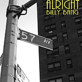 Play & Download Alright by Billy Bang | Napster