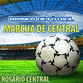 Play & Download Marcha de Central - Himno de Rosario Central by The World-Band | Napster