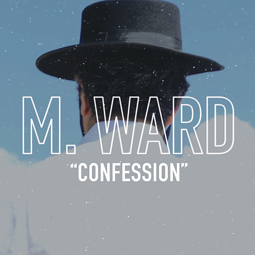Play & Download Confession by M. Ward | Napster