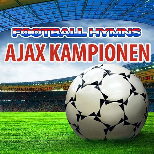Ajax Kampionen - Hymns Ajax by The World-Band