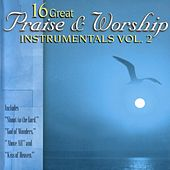 16 Great Praise & Worship Instrumentals Vol. 2 by Daywind Studio Musicians