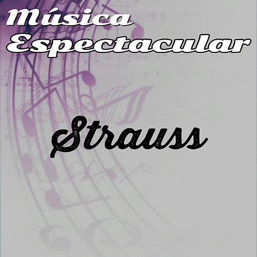 Música Espectacular, Strauss by Werner Müller