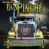 El Pinche (feat. Low-G, Chingo Bling & Juan Gotti) - Single by Baby Bash