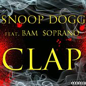 Play & Download Clap (feat. Bam Soprano) by Snoop Dogg | Napster