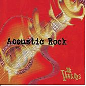 Play & Download Acoustic Rock by The Ventures | Napster