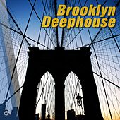 Play & Download Brooklyn Deephouse - EP by Various Artists | Napster
