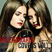 Play & Download HelenaMaria Covers, Vol. 1 by HelenaMaria | Napster