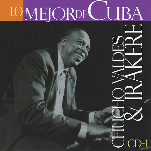 Play & Download Lo Mejor de Cuba, Vol. 1 by Irakere | Napster