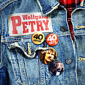 Play & Download 40 Jahre - 40 Hits by Wolfgang Petry | Napster