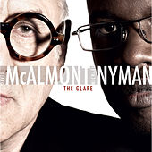 Play & Download The Glare by Michael Nyman | Napster