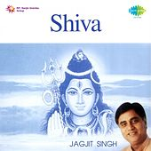 Play & Download Shiva: Jagjit Singh by Jagjit Singh | Napster