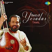 Play & Download Best of Yesudas: Tamil by Various Artists | Napster