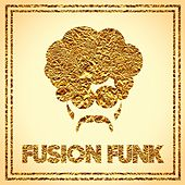 Play & Download Fusion Funk by Various Artists | Napster