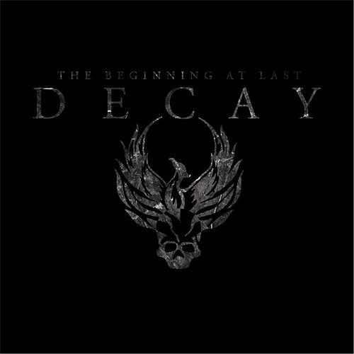Play & Download Decay by The Beginning At Last | Napster
