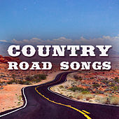 Country Road Songs (Live) by Various Artists