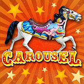 Play & Download Carousel by Various Artists | Napster