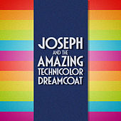 Play & Download Joseph and the Amazing Technicolor Dreamcoat by Various Artists | Napster