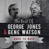 Play & Download Back to Back: George Jones & Gene Watson (Live) by Various Artists | Napster