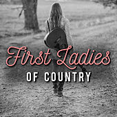 Play & Download First Ladies of Country (Live) by Various Artists | Napster