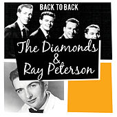 Play & Download Back to Back: The Diamonds & Ray Peterson by Various Artists | Napster
