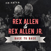 Play & Download Back to Back: Rex Allen & Rex Allen Jr (Live) by Various Artists | Napster