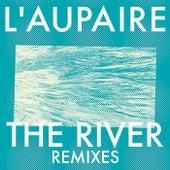 The River (Remixes) by L'Aupaire