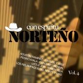 Play & Download Con Espíritu Norteño, Vol.4 by Various Artists | Napster