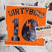 Play & Download Dirtybird 10 - Ep by Various Artists | Napster