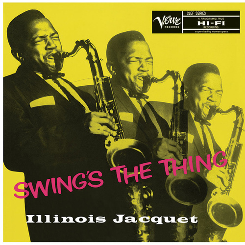 Play & Download Swing's The Thing by Illinois Jacquet | Napster