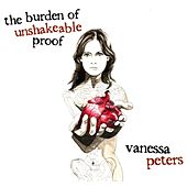 The Burden of Unshakeable Proof by Vanessa Peters