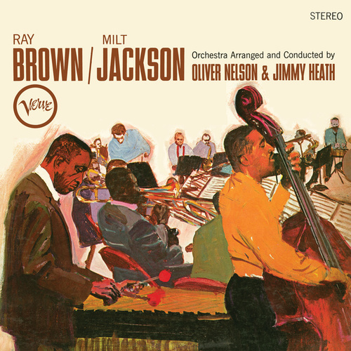 Ray Brown/Milt Jackson by Ray Brown