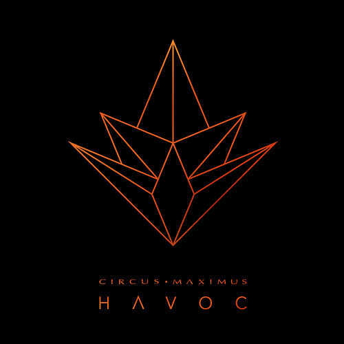 Play & Download Havoc by Circus Maximus | Napster