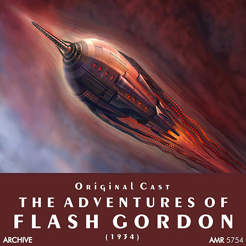 The Adventures of Flash Gordon by Original Cast