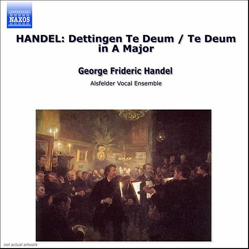 Play & Download Dettingen To Deum by George Frideric Handel | Napster