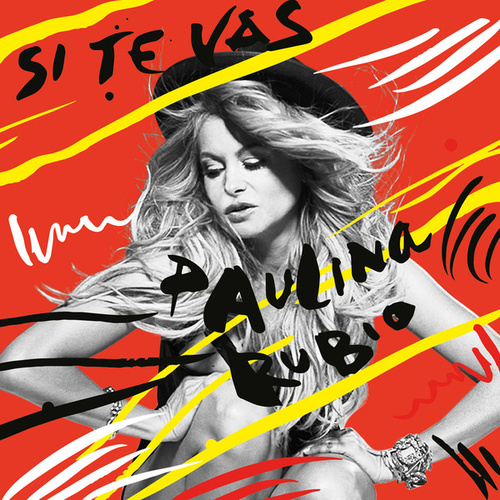 Play & Download Si Te Vas by Paulina Rubio | Napster