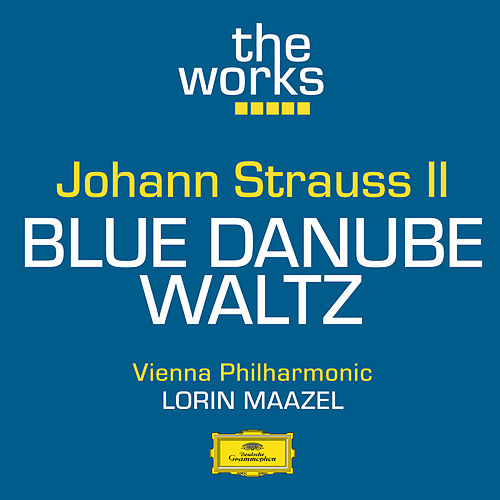 Play & Download Strauss II: The Blue Danube Waltz, Op.314 by Wiener Philharmoniker | Napster