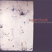 Late-Century Dream by Superchunk