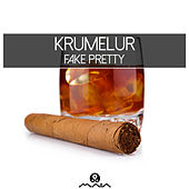 Play & Download Fake Pretty by Krumelur | Napster