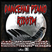 Play & Download Dancehall Piano Riddim by Various Artists | Napster