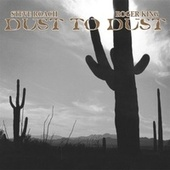 Play & Download Dust to Dust by Steve Roach | Napster