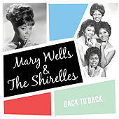 Back to Back: Mary Wells & The Shirelles (Live) by Various Artists
