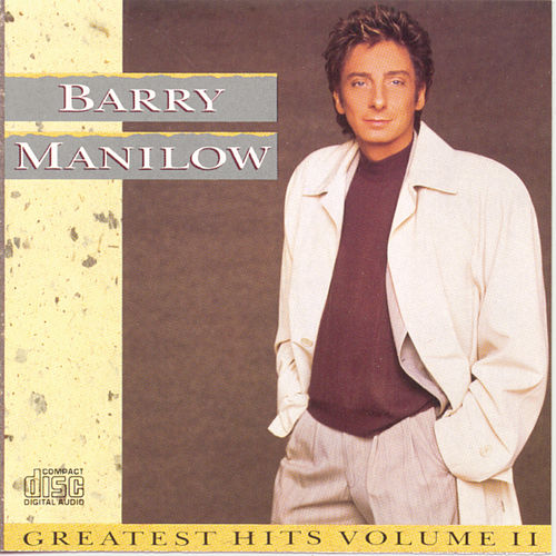 Play & Download Greatest Hits Vol. 2 by Barry Manilow | Napster
