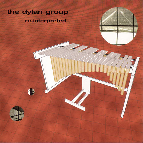 Play & Download Re-Interpreted by The Dylan Group | Napster