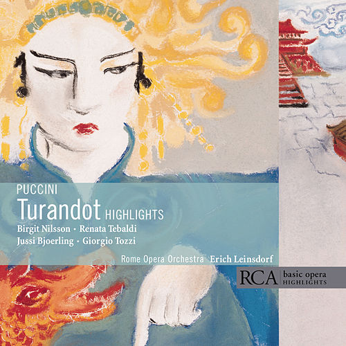 Play & Download Turandot (Highlights) (RCA) by Giacomo Puccini | Napster