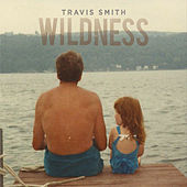 Play & Download Wildness by Travis Smith | Napster